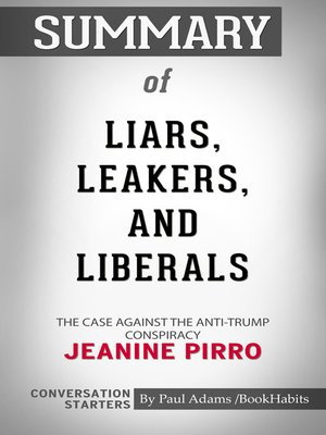cover image of Summary of Liars, Leakers, and Liberals
