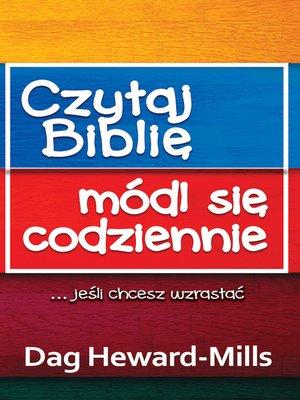 cover image of Czytaj Biblię, Módl Się Codziennie