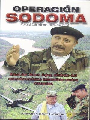 cover image of Operación Sodoma- Final del Mono Jojoy, símbolo del narcoterrorismo comunista contra Colombia