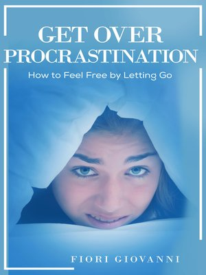 cover image of Get Over Procrastination