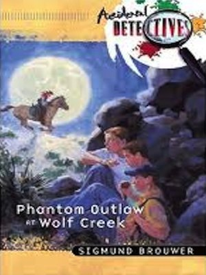 cover image of Phantom Outlaw At Wolf Creek