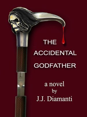 "cover image of ""The Accidental Godfather"""