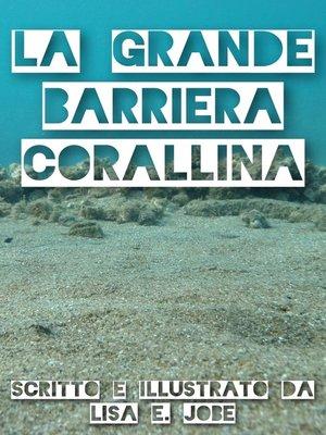 cover image of La Grande Barriera Corallina
