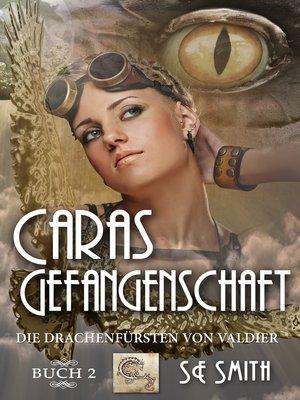 cover image of Caras Gefangenschaft