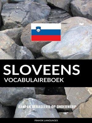 cover image of Sloveens vocabulaireboek