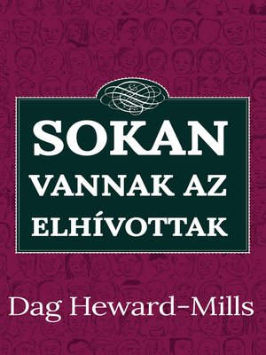cover image of Sokan vannak az elhívottak
