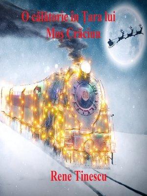 cover image of O călătorie în Țara lui Moș Crăciun