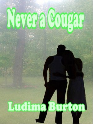 cover image of Never a Cougar