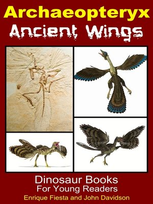 cover image of Archaeopteryx Ancient Wings