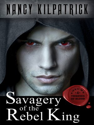 cover image of Savagery of the Rebel King