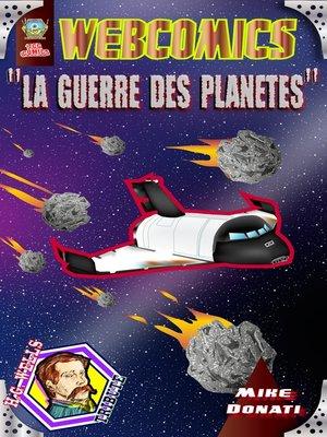 cover image of La Guerre des Planètes