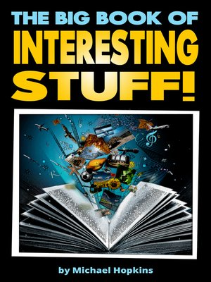 cover image of The Big Book of Interesting Stuff!