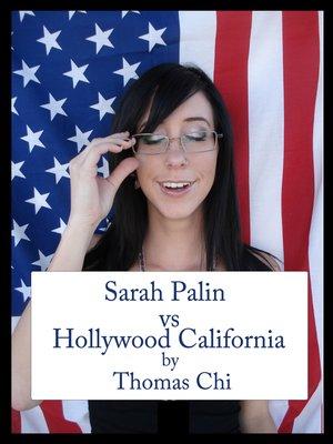 cover image of Sarah Palin vs Hollywood California