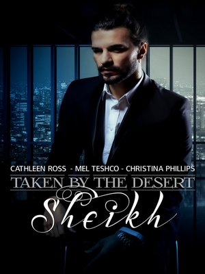 cover image of Taken by the Desert Sheikh