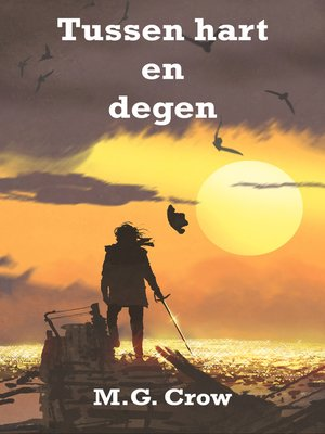 cover image of Tussen hart en degen