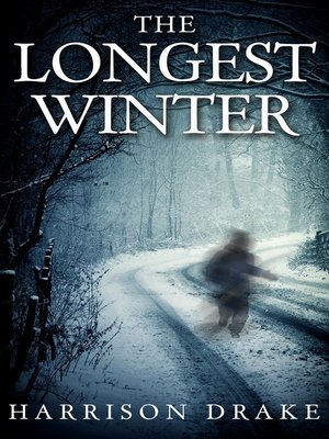 cover image of The Longest Winter (Detective Lincoln Munroe, Book 4)