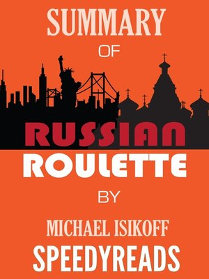 cover image of Summary of Russian Roulette by Michael Isikoff