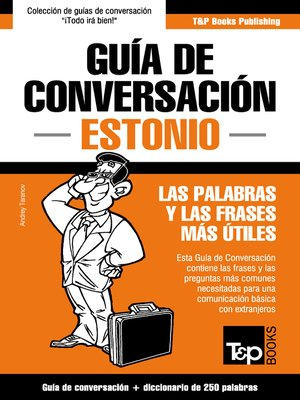 cover image of Guía de Conversación Español-Estonio y mini diccionario de 250 palabras