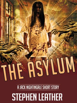 cover image of The Asylum (A Jack Nightingale Short Story)