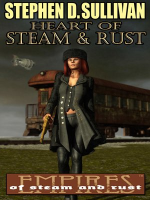 cover image of Heart of Steam & Rust
