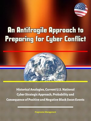 cover image of An Antifragile Approach to Preparing for Cyber Conflict