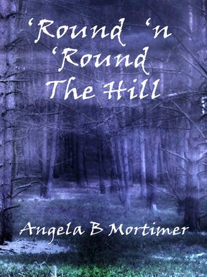 cover image of 'Round 'n 'Round the Hill