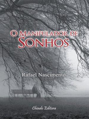 cover image of O Manipulador de Sonhos