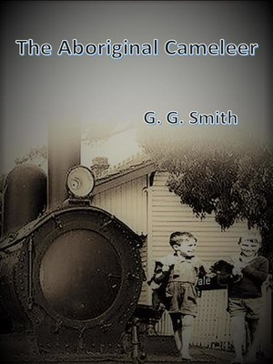 cover image of The Aboriginal Cameleer