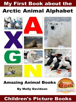 cover image of My First Book about the Arctic Animal Alphabet