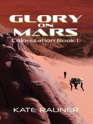 cover image of Glory on Mars Colonization Book 1