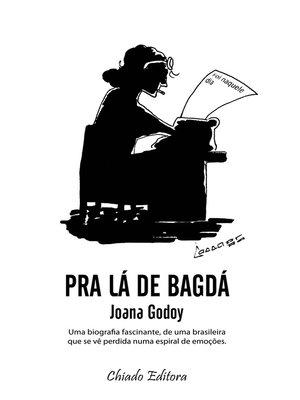 cover image of Pra lá de Bagdá