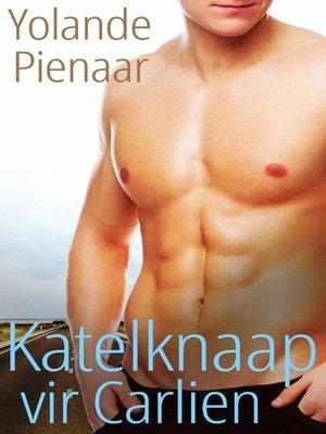 cover image of Katelknaap vir Carlien (Afrikaans Edition)