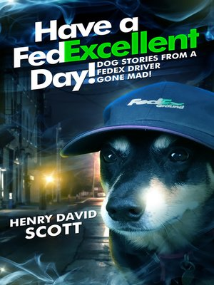 cover image of Have a FedExcellent Day!