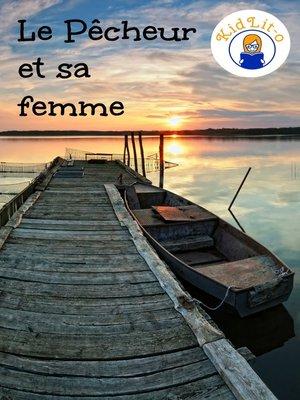 cover image of Le Pêcheur et sa femme en français d'aujourd'hui (Translated)