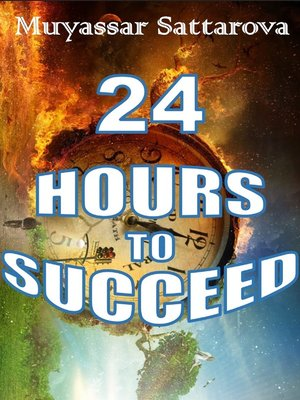 cover image of 24 hours to Succeed