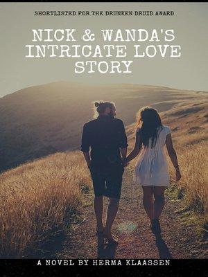 cover image of Nick & Wanda's Intricate Love Story