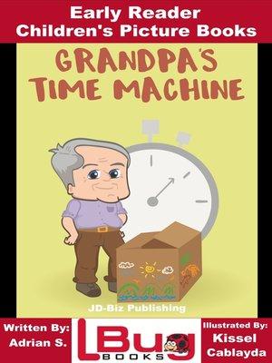 cover image of Grandpa's Time Machine