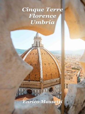 cover image of Cinque Terre, Florence, Umbria