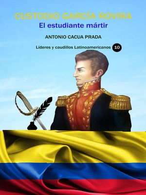 cover image of Custodio García Rovira El estudiante mártir