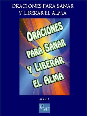cover image of Oraciones para Sanar y Liberar el Alma