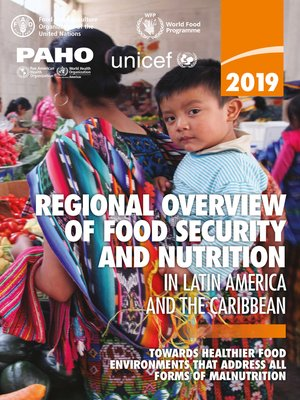 cover image of Regional Overview of Food Security and Nutrition in Latin America and the Caribbean