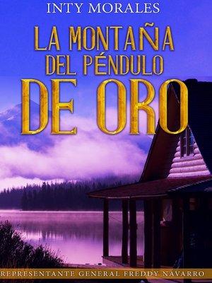 cover image of La Montaña del Péndulo De Oro.