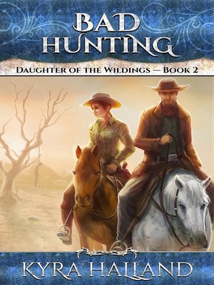 cover image of Bad Hunting (Daughter of the Wildings #2)