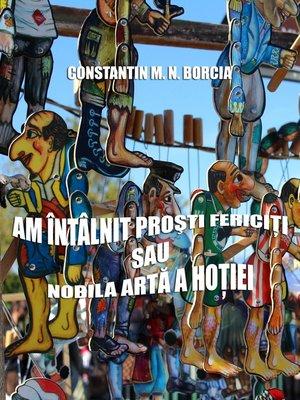 cover image of Am întâlnit proști fericiți, sau Nobila artă a hoției