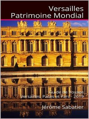 cover image of Versailles Patrimoine Mondial