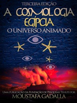 cover image of A Cosmologia Egípcia