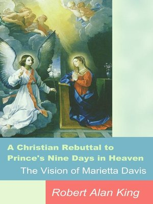 cover image of A Christian Rebuttal to Prince's Nine Days in Heaven, the Vision of Marietta Davis