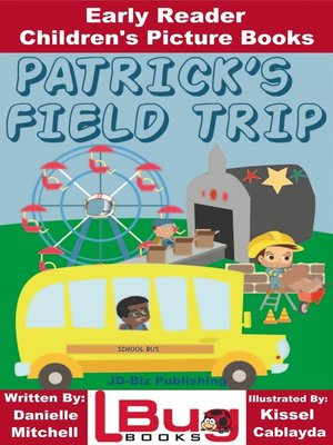 cover image of Patrick's Field Trip
