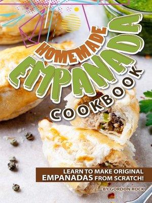 cover image of Homemade Empanada Cookbook