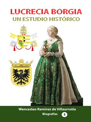 cover image of Lucrecia Borgia un estudio histórico